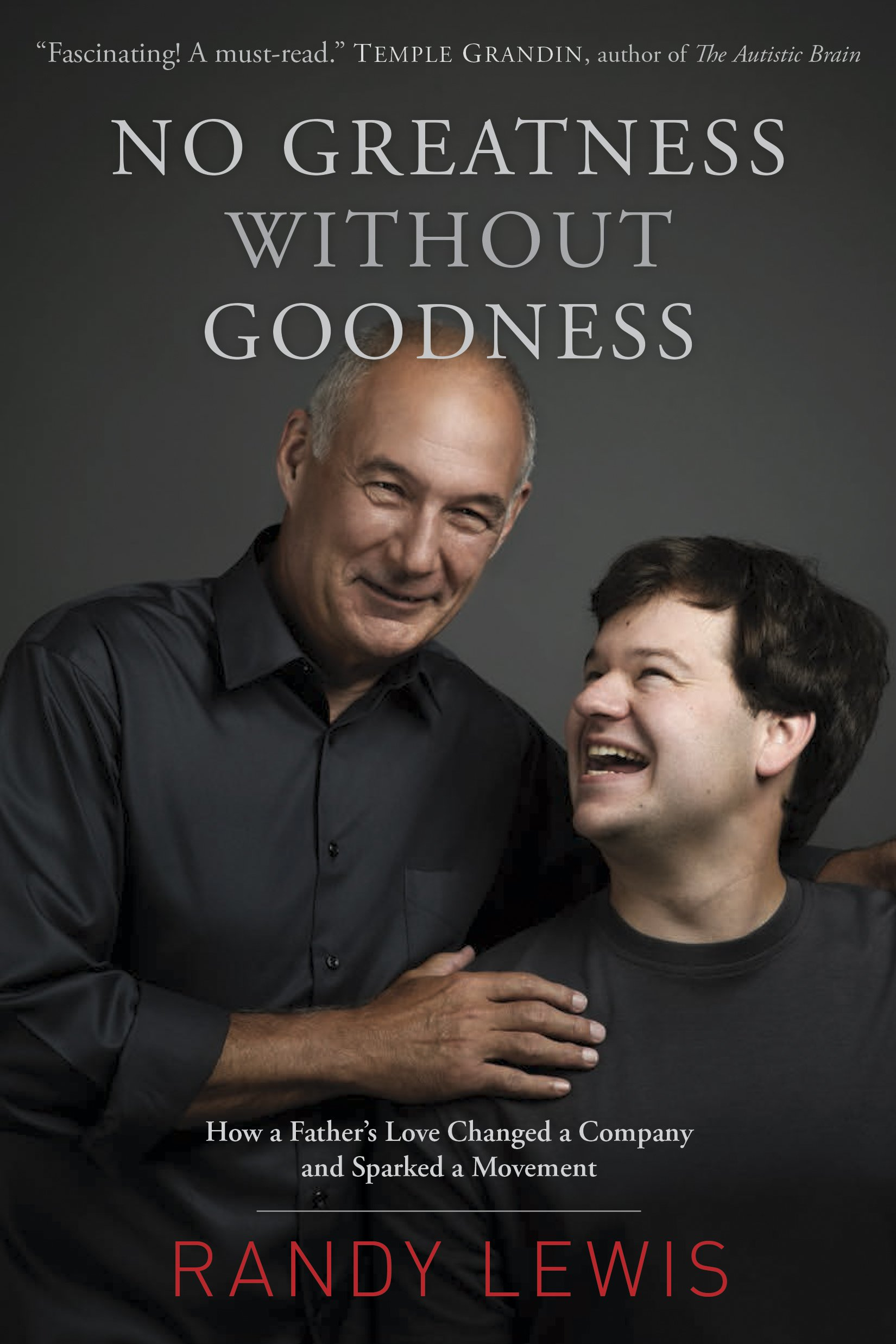 Book cover of Randy Lewis' No Greatness with Goodness.