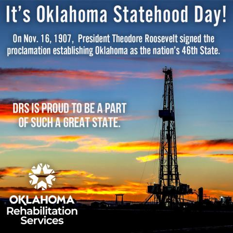 It's Oklahoma Statehood Day! On Nov. 16, 1907,  President Theodore Roosevelt signed the proclamation establishing Oklahoma as the nation's 46th State.  DRS is proud to be a part of such a great state. Image of an oil derek at dusk. DRS logo.